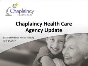 Chaplaincy Health Care Agency Update