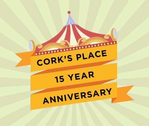 Cork's Place 15 Year Anniversary Celebration